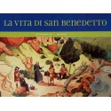 La vita di San Benedetto