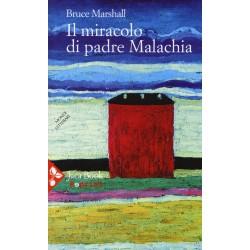 Il miracolo di padre Malachia