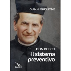 Il sistema preventivo di Don Bosco