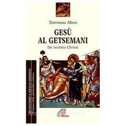 Gesù al Getsemani - Tommaso Moro