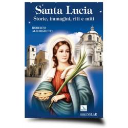 Santa Lucia - Storie, immagini, riti e miti
